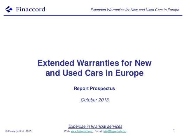 Extended Warranties for New and Used Cars in Europe  Extended Warranties for New and Used Cars in Europe Report Prospectus...