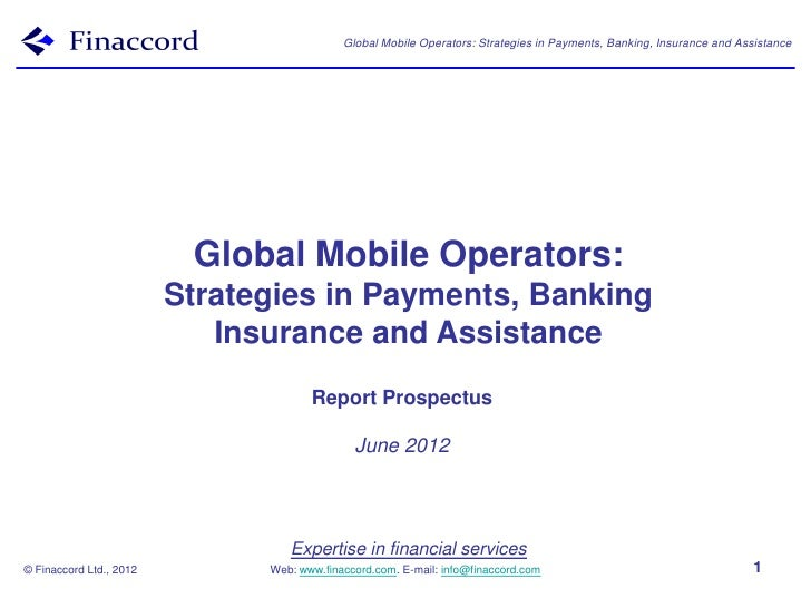 Global Mobile Operators: Strategies in Payments, Banking, Insurance and Assistance                          Global Mobile ...