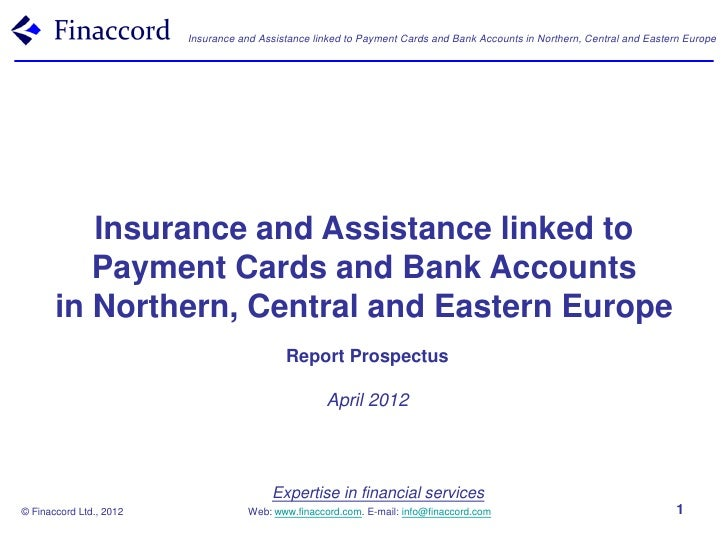 Finaccord                Insurance and Assistance linked to Payment Cards and Bank Accounts in Northern, Central and Easte...