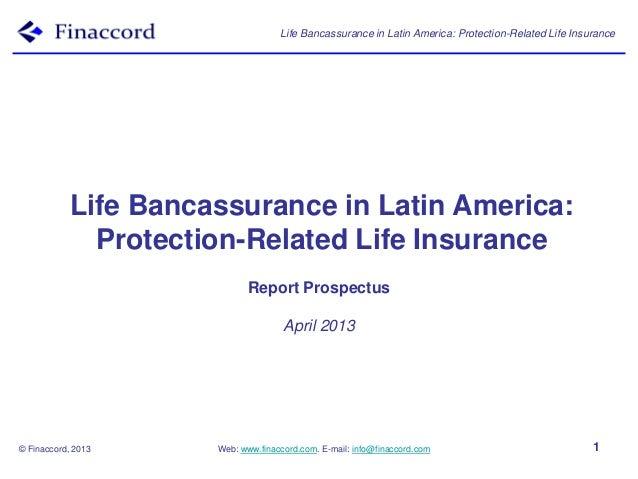 Life Bancassurance in Latin America: Protection-Related Life Insurance           Life Bancassurance in Latin America:     ...