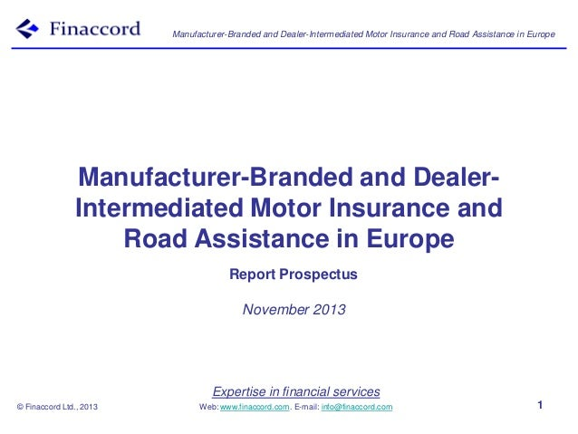 Manufacturer-Branded and Dealer-Intermediated Motor Insurance and Road Assistance in Europe  Manufacturer-Branded and Deal...