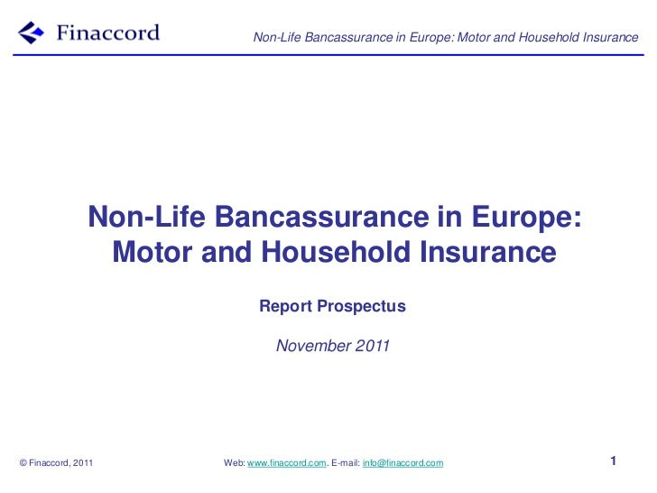 Non-Life Bancassurance in Europe: Motor and Household Insurance               Non-Life Bancassurance in Europe:           ...