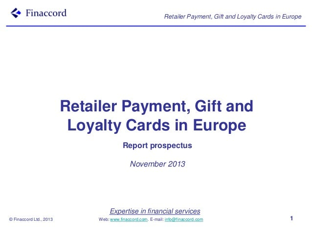 Retailer Payment, Gift and Loyalty Cards in Europe  Retailer Payment, Gift and Loyalty Cards in Europe Report prospectus N...