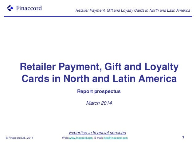 Expertise in financial services Web: www.finaccord.com. E-mail: info@finaccord.com Retailer Payment, Gift and Loyalty Card...