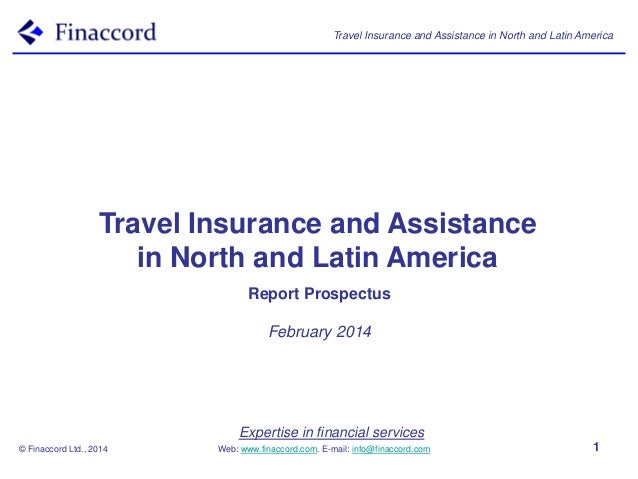 Travel Insurance and Assistance in North and Latin America  Travel Insurance and Assistance in North and Latin America Rep...