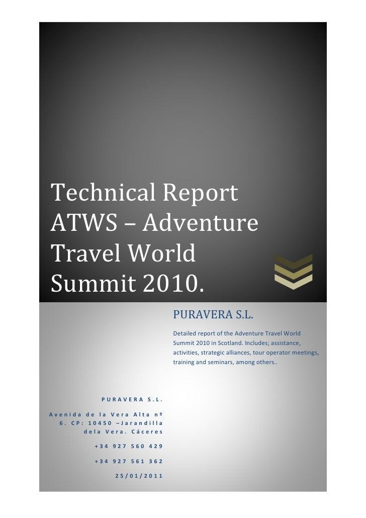Technical ReportATWS – AdventureTravel WorldSummit 2010.                             PURAVERA S.L.                        ...