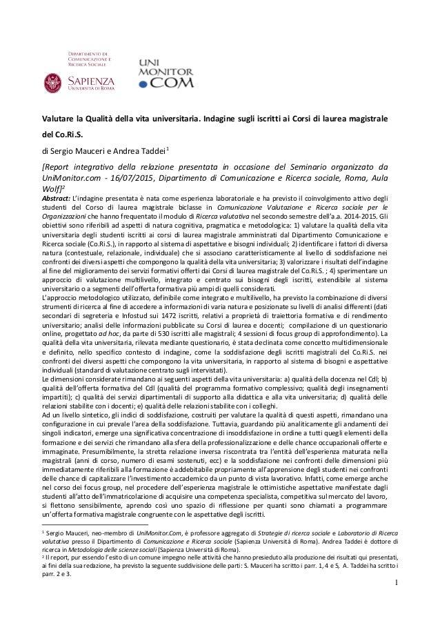 1 Valutare la Qualità della vita universitaria. Indagine sugli iscritti ai Corsi di laurea magistrale del Co.Ri.S. di Serg...