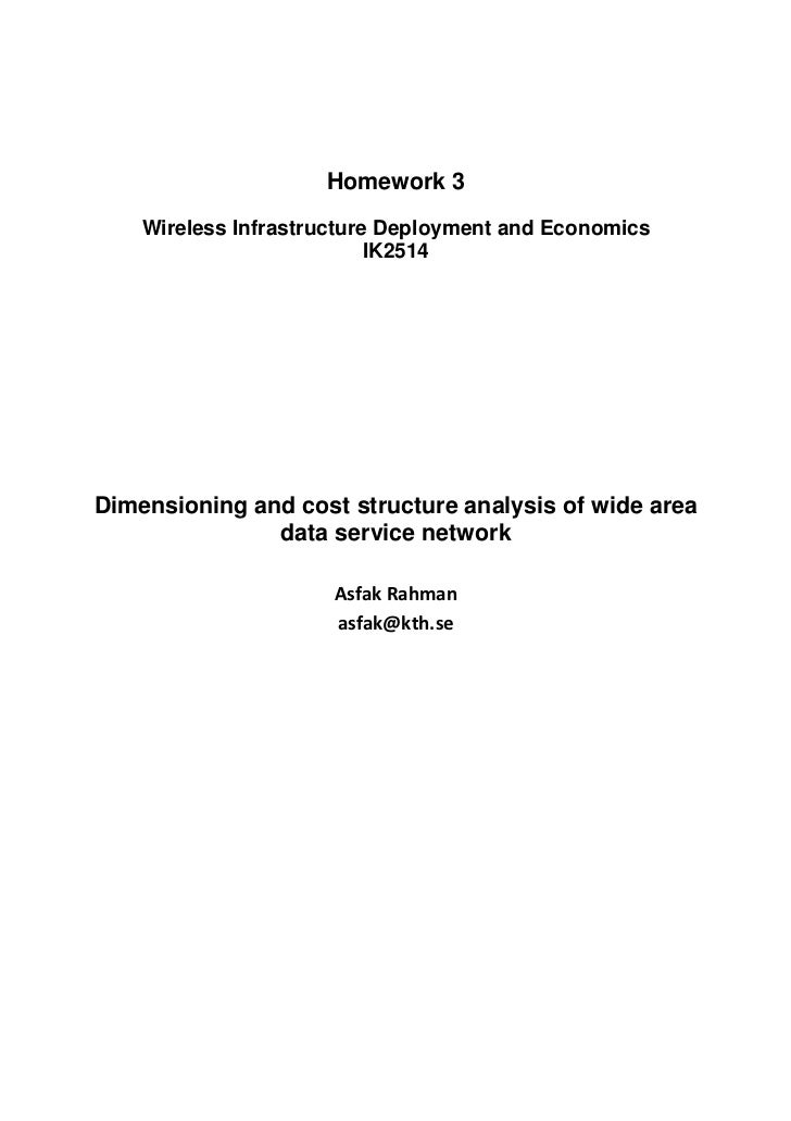 Homework 3    Wireless Infrastructure Deployment and Economics                           IK2514Dimensioning and cost struc...