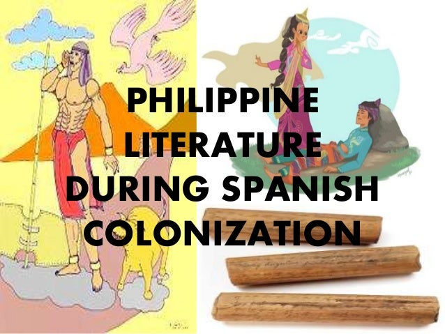 forms literature during pre spanish period The spanish period thus, even in the area of religion, pre-spanish filipino culture was not entirely destroyed quiz / literature & language.