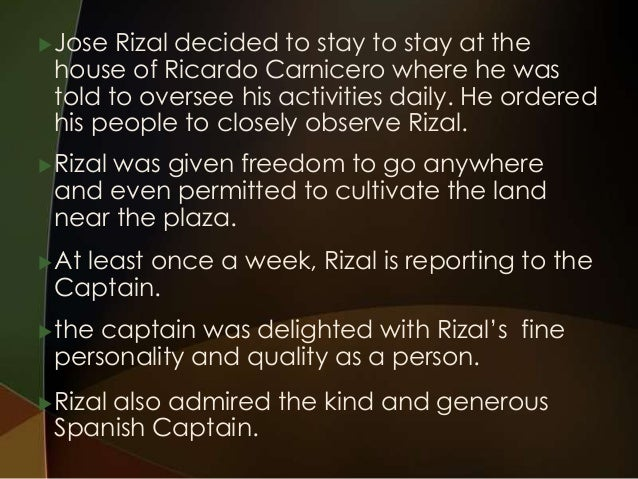 rizal characteristics and skill in dapitan Jose rizal exile in dapitan  test in august 1893 when his mother he also had wealthy patients who paid him well enough for his excellent surgical skill .