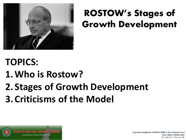 walter rostow's linear development theory 8 rostow's theory of industrial development human geography the following information corresponds to chapter 10 in your textbook walter rostow.