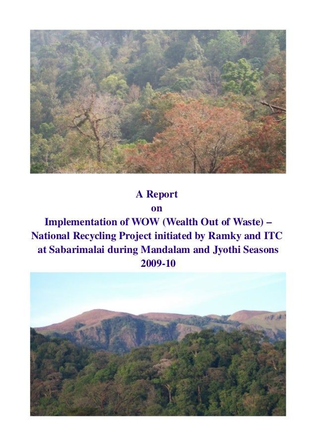 AReport on ImplementationofWOW(WealthOutofWaste)– NationalRecyclingProjectinitiatedbyRamkyandITC atSab...