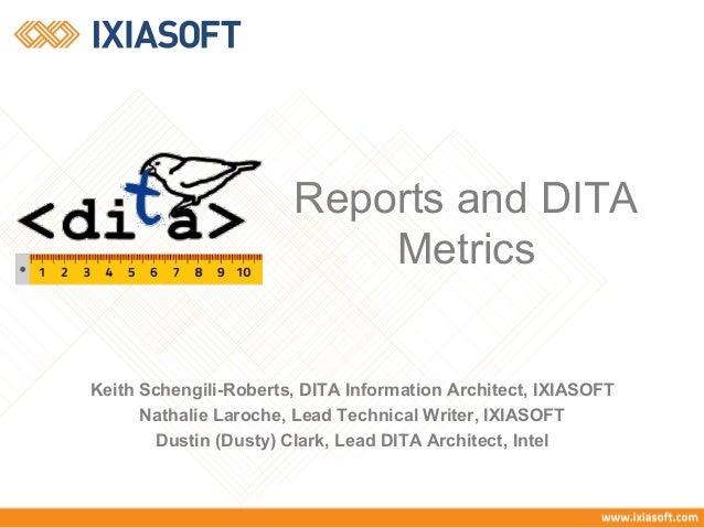 Keith Schengili-Roberts, DITA Information Architect, IXIASOFT Nathalie Laroche, Lead Technical Writer, IXIASOFT Dustin (Du...