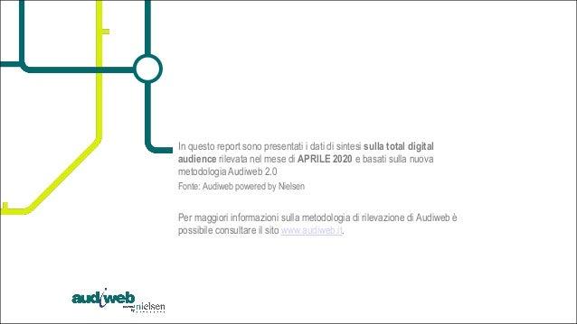 La total digital audience in Italia - Aprile 2020 Slide 2