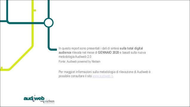 La total digital audience in Italia - Gennaio 2020 Slide 3
