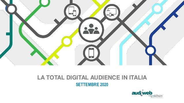 LA TOTAL DIGITAL AUDIENCE IN ITALIA SETTEMBRE 2020