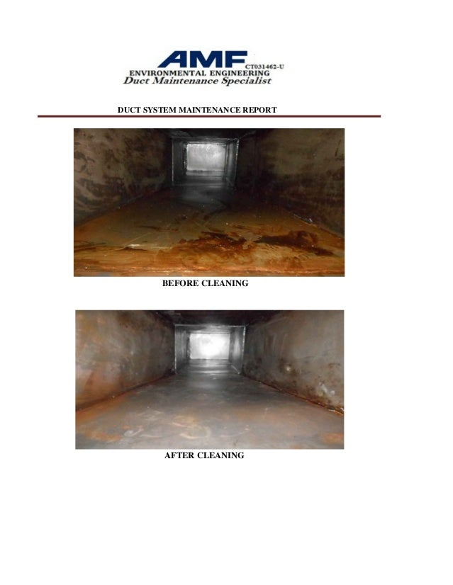 DUCT SYSTEM MAINTENANCE REPORT BEFORE CLEANING AFTER CLEANING; 22.
