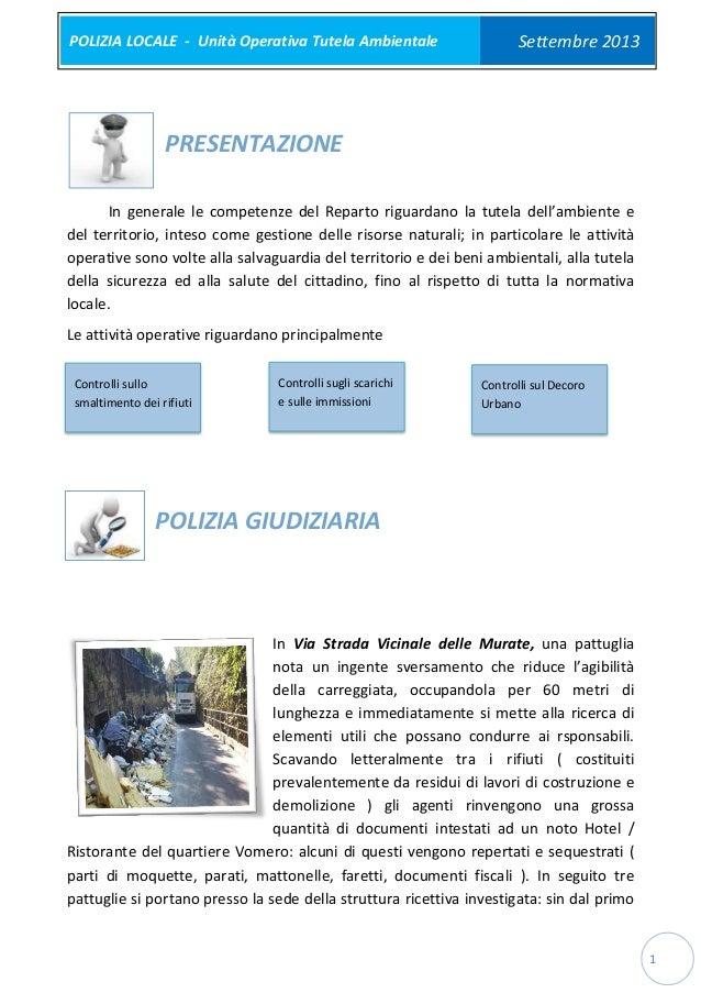 POLIZIA LOCALE - Unità Operativa Tutela Ambientale  Settembre 2013  PRESENTAZIONE In generale le competenze del Reparto ri...