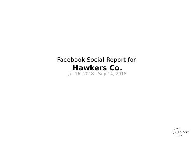 Facebook Social Report for Hawkers Co. Jul 16, 2018 - Sep 14, 2018