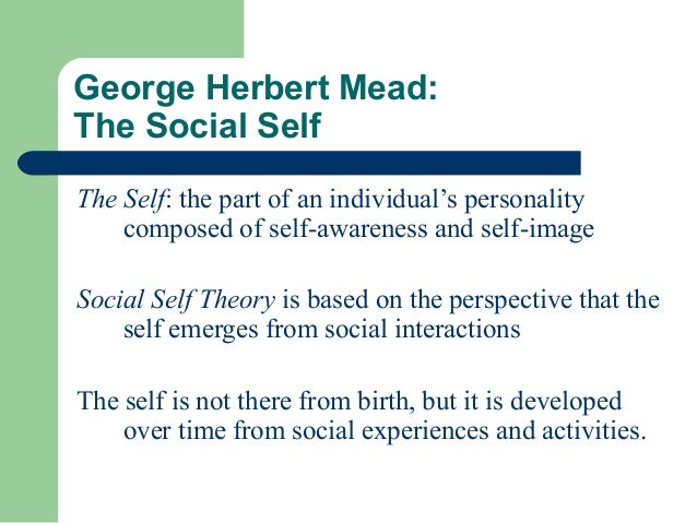 key concepts of george h mead George herbert mead sociality is a key idea for mead and it has implications for his 1956, the social dynamics of george h mead, introduction by horace.