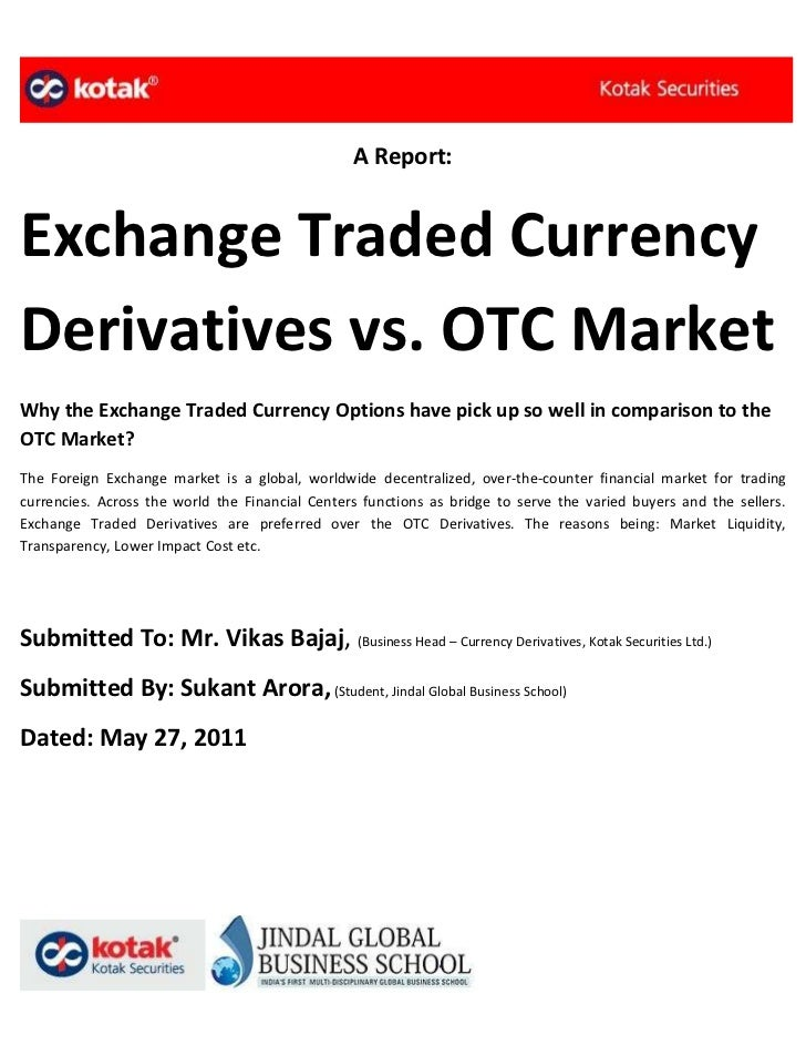 Currency options exchange traded