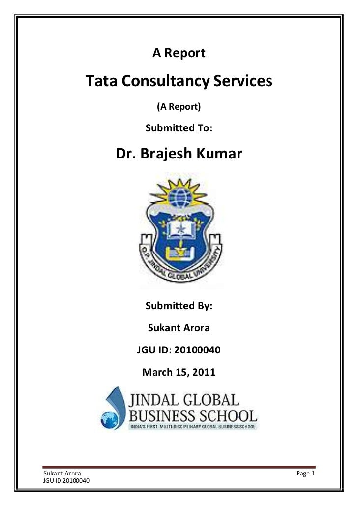 A Report             Tata Consultancy Services                        (A Report)                      Submitted To:       ...