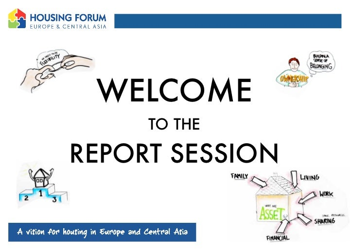 WELCOME     TO THEREPORT SESSION
