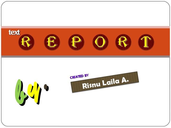 text b y . CREATED BY Risnu Laila A.