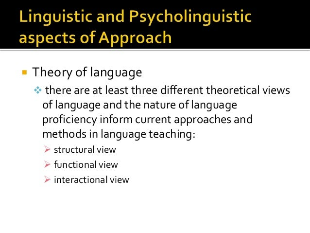The Nature Of Approaches And Methods In Language