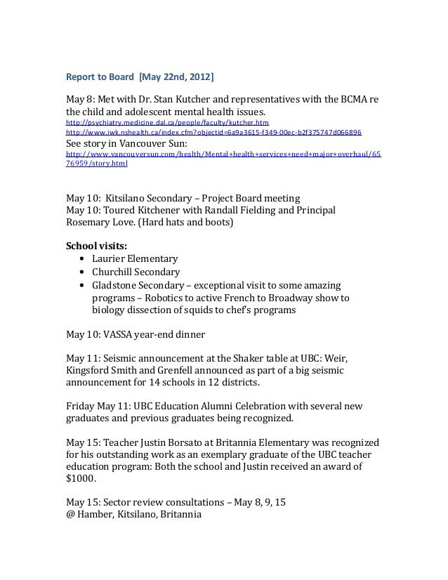 Report to Board [May 22nd, 2012]May 8: Met with Dr. Stan Kutcher and representatives with the BCMA rethe child and adolesc...