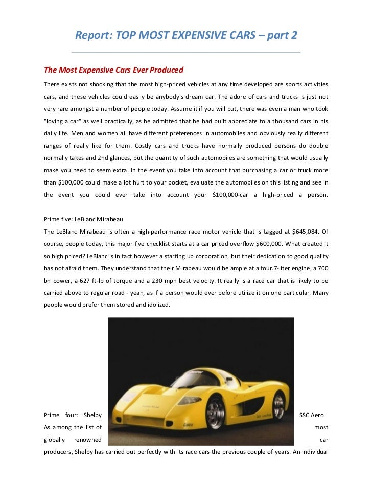 Report: TOP MOST EXPENSIVE CARS – part 2The Most Expensive Cars Ever ProducedThere exists not shocking that the most high-...
