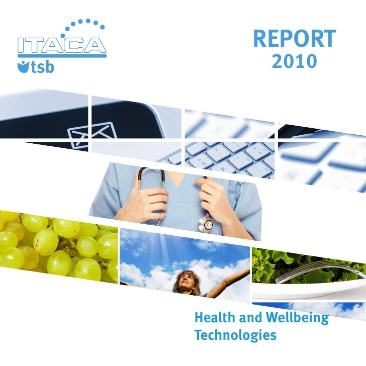REPORT           2010Health and WellbeingTechnologies