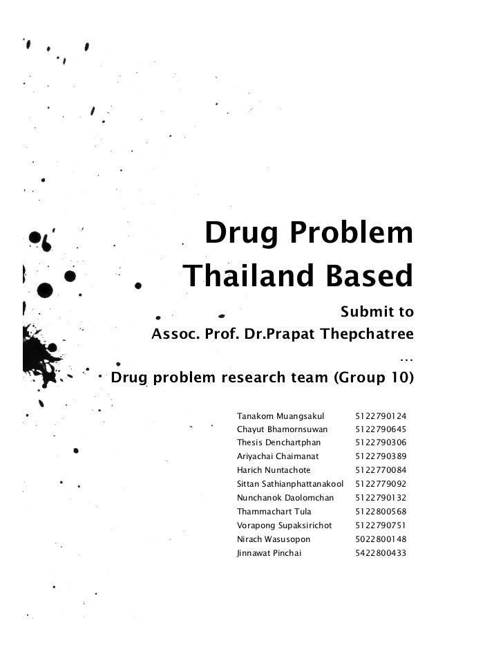 Drug Problem         Thailand Based                              Submit to     Assoc. Prof. Dr.Prapat Thepchatree         ...
