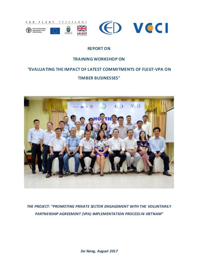 """REPORT ON TRAINING WORKSHOP ON """"EVALUATING THE IMPACT OF LATEST COMMITMENTS OF FLEGT-VPA ON TIMBER BUSINESSES"""" THE PROJECT..."""