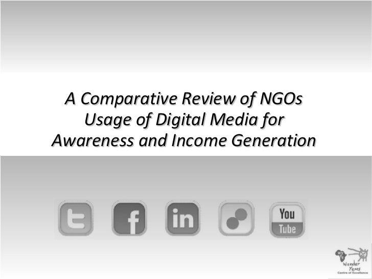 A Comparative Review of NGOs Usage of Digital Media for Awareness and Income Generation