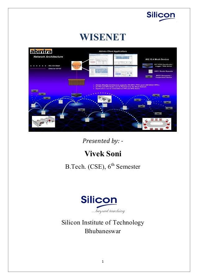 1 WISENET Presented by: - Vivek Soni B.Tech. (CSE), 6th Semester Silicon Institute of Technology Bhubaneswar