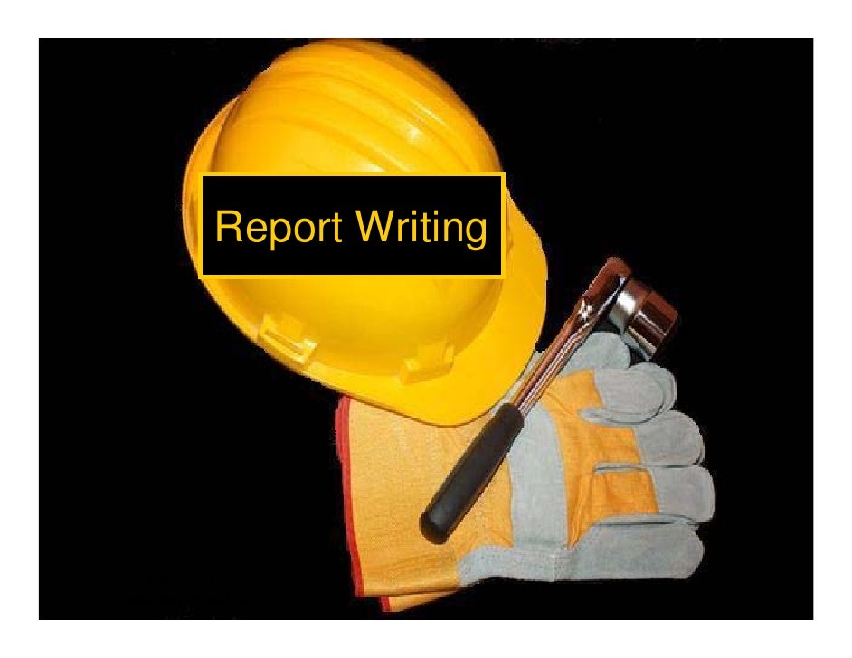 Report Writing            Amir Saif amirsaiftaz@gmail.com