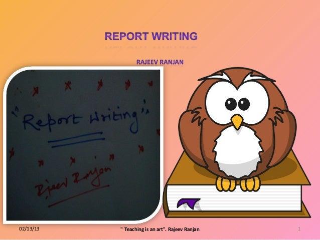 """02/13/13   """" Teaching is an art"""". Rajeev Ranjan   1"""
