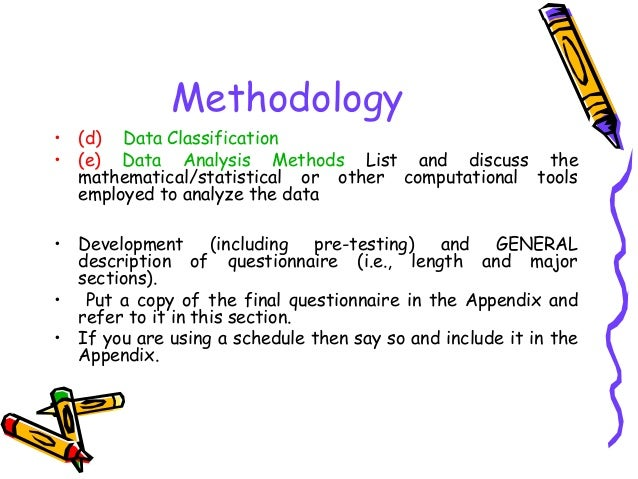 Methodology • (d) Data Classification • (e) Data Analysis Methods List and discuss the mathematical/statistical or other c...