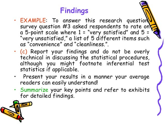"""• EXAMPLE: To answer this research question, survey question #3 asked respondents to rate on a 5-point scale where 1 = """"ve..."""