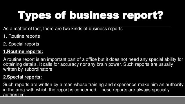 Report writing – Type of Business Report