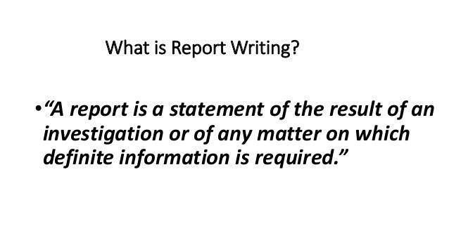 Report writing / types of report / news paper report/