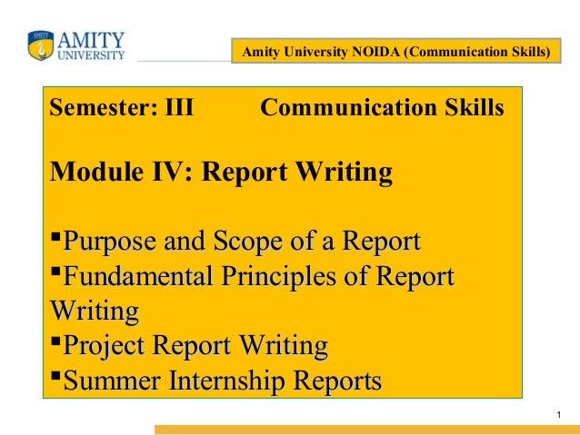 Name of Institution 1 Amity University NOIDA (Communication Skills) Semester: III Communication Skills Module IV: Report W...