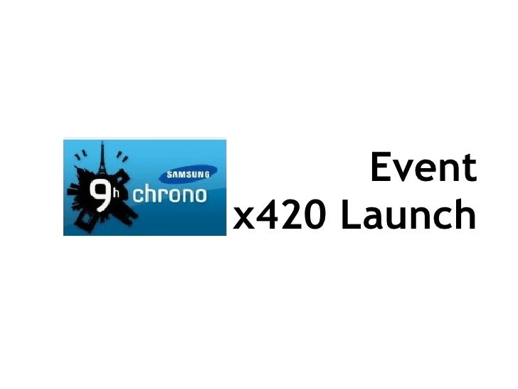 Event x420 Launch X420