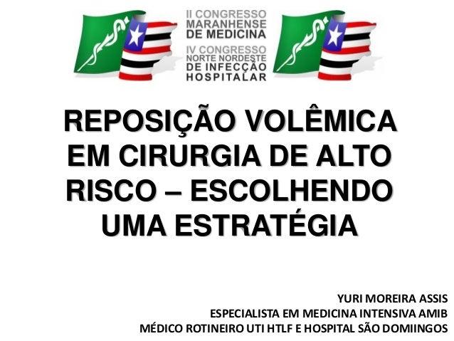 YURI MOREIRA ASSIS ESPECIALISTA EM MEDICINA INTENSIVA AMIB MÉDICO ROTINEIRO UTI HTLF E HOSPITAL SÃO DOMIINGOS REPOSIÇÃO VO...