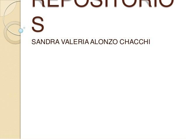 REPOSITORIO S SANDRA VALERIA ALONZO CHACCHI