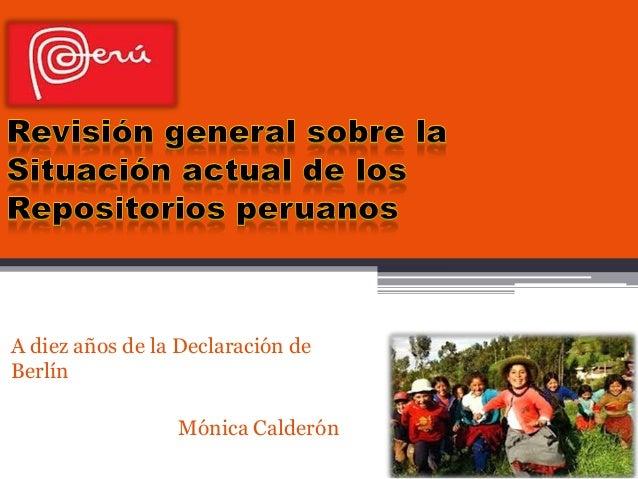 A diez años de la Declaración deBerlínMónica Calderón