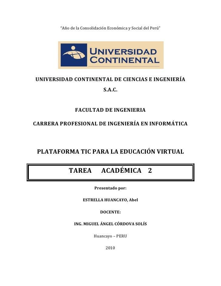 """""""Año de la Consolidación Económica y Social del Perú""""     UNIVERSIDAD CONTINENTAL DE CIENCIAS E INGENIERÍA                ..."""