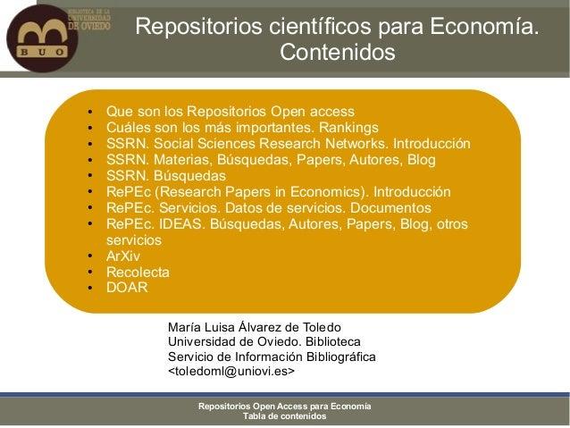 Repositorios científicos para Economía.                      Contenidos●   Que son los Repositorios Open access●   Cuáles ...