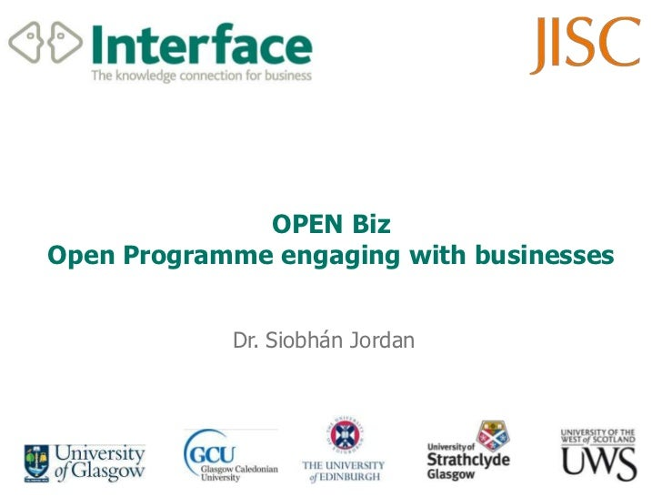 OPEN BizOpen Programme engaging with businesses<br />Dr. Siobhán Jordan<br />